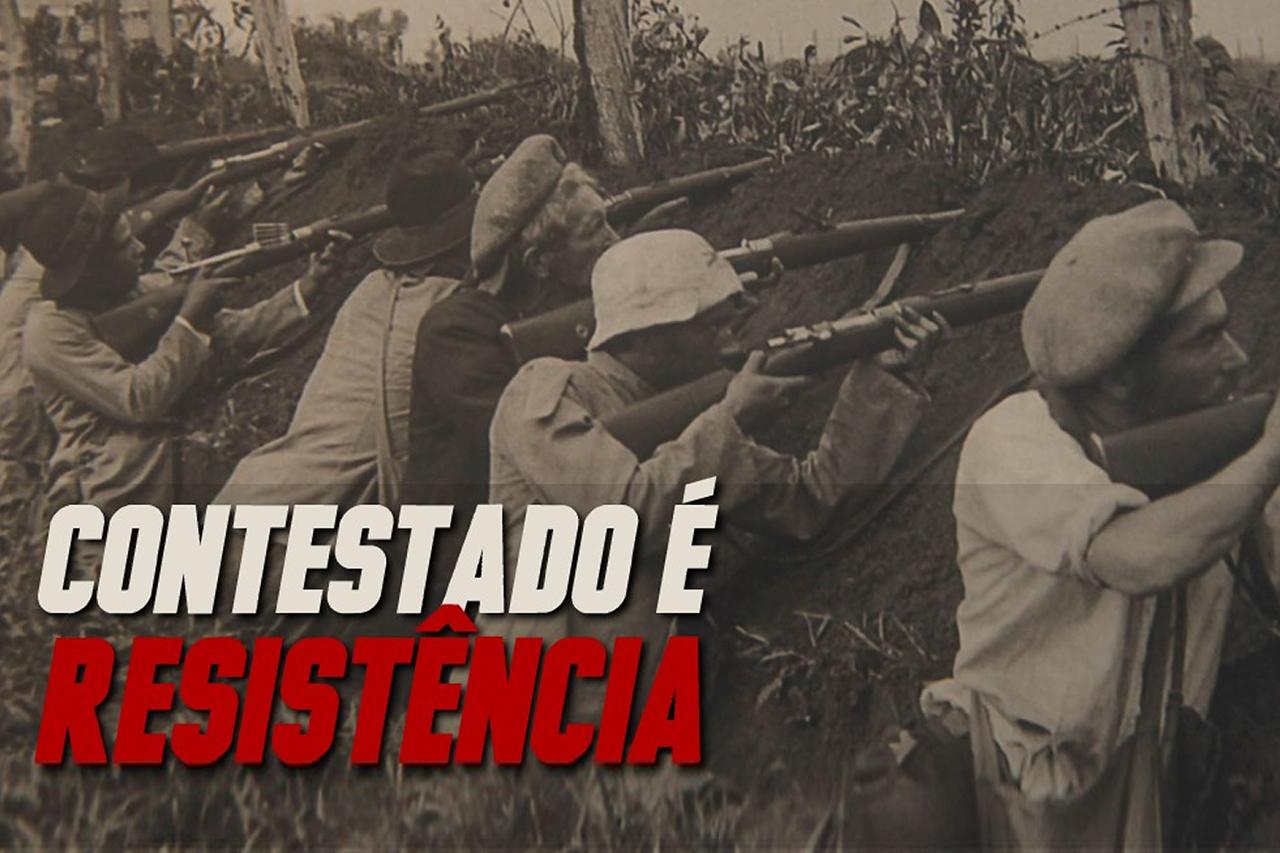 Contestado é Resistência!