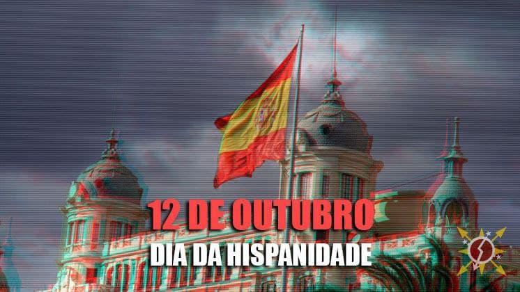 12 de Outubro – Dia da Hispanidade